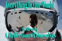 Reflections Of Ourselves