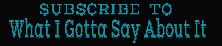gottasay subscribe banner