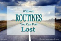 Lost Without A Routine