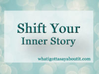 Shift Your Inner Story
